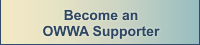 Become An OWWA Supporter
